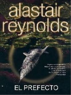 El Prefecto, Alastair Reynolds