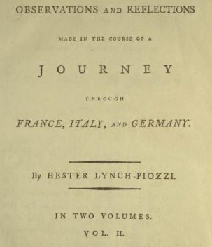 Observations and Reflections Made in the Course of a Journey through France, Italy, and Germany, Vol. II (of II), Hester Lynch Piozzi