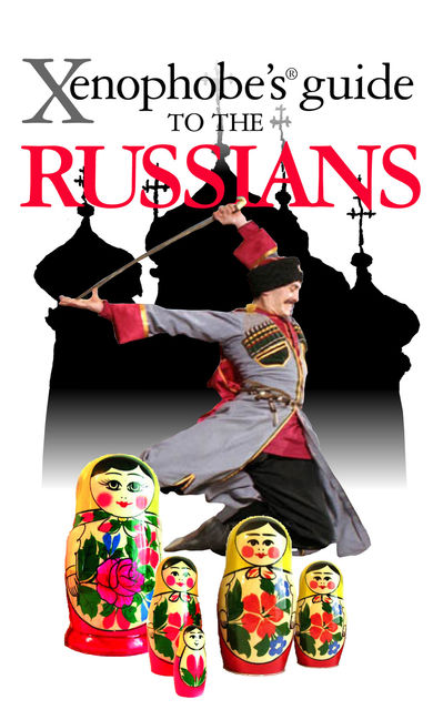 The Xenophobe's Guide to the Russians, Vladimir Zhelvis