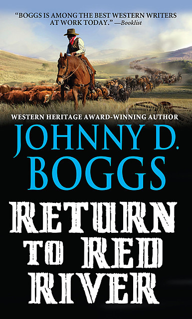 Return to Red River, Johnny D. Boggs