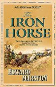 The Iron Horse, Edward Marston