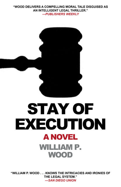 Stay of Execution, William Wood