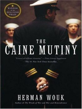 The Caine Mutiny, Herman Wouk