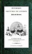 Picturesque Sketches of London, Past and Present, THOMAS Miller