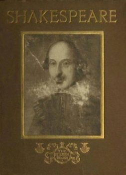 William Shakespeare / His Homes and Haunts, S.L.Bensusan