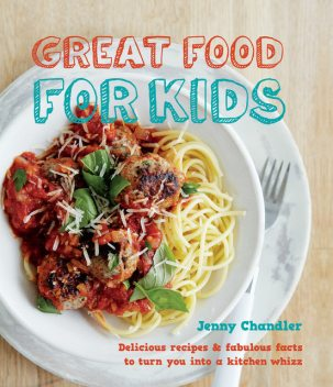 Great Food for Kids, Jenny Chandler