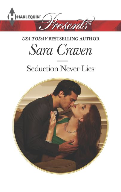 Seduction Never Lies, Sara Craven