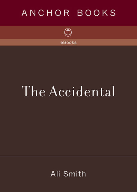 The Accidental, Ali Smith