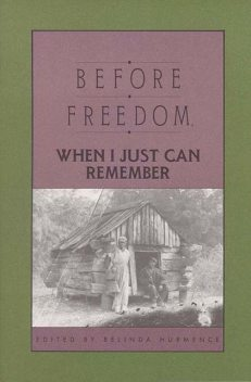 Before Freedom, When I Just Can Remember, Belinda Hurmence