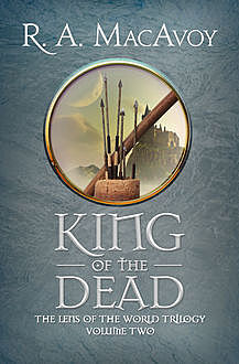 King of the Dead, R.A. Macavoy