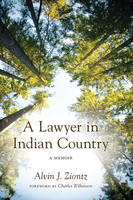 A Lawyer in Indian Country, Alvin J.Ziontz