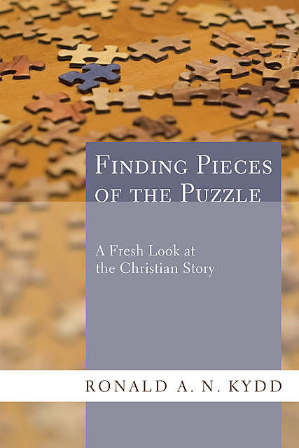 Finding Pieces of the Puzzle, Ronald A.N. Kydd