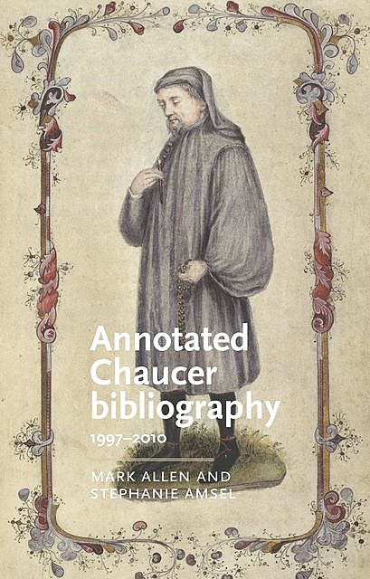Annotated Chaucer bibliography, Mark Allen, Stephanie Amsel
