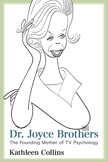 Dr. Joyce Brothers, Kathleen Collins