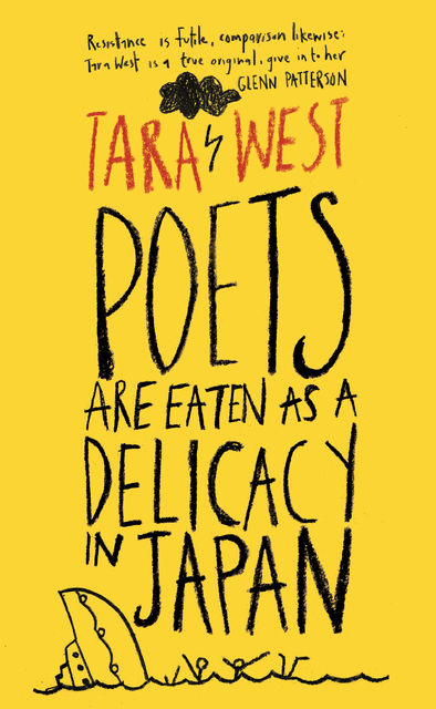 Poets Are Eaten as a Delicacy in Japan, Tara West