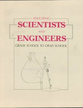 Educating Scientists and Engineers, Office of Technology Assessment, U.S. Congress