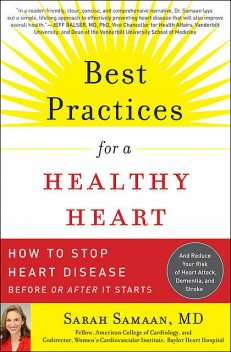 Best Practices for a Healthy Heart, Sarah Samaan
