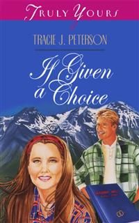 If Given a Choice, Tracie Peterson