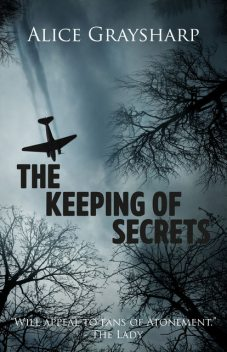 The Keeping of Secrets, Alice Graysharp