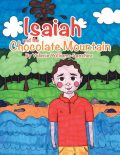 Isaiah and the Chocolate Mountain, Valerie Williams-Sanchez