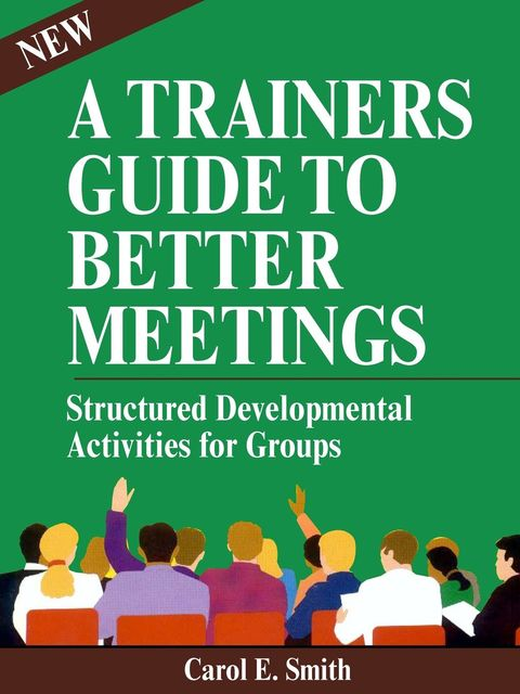 Better Meetings, Carole Smith