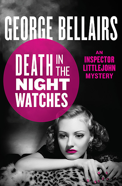 Death in the Night Watches, George Bellairs