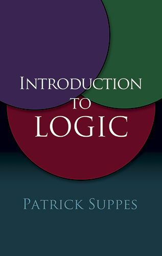 Introduction to Logic, Patrick Suppes