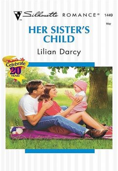 Her Sister's Child, Lilian Darcy