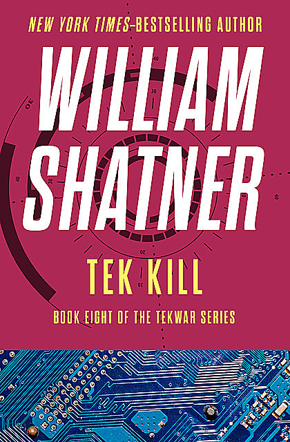 Tek Kill, William Shatner