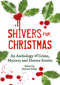 Shivers For Christmas, Various Authors