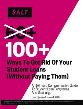 100+ Ways to Get Rid of Your Student Loans (Without Paying Them), SALT