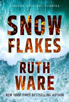 Snowflakes (Hush collection), Ruth Ware