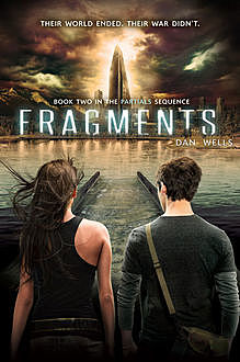 Fragments, Dan Wells