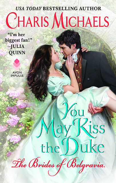 You May Kiss the Duke, Charis Michaels
