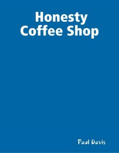 Honesty Coffee Shop, Paul Davis