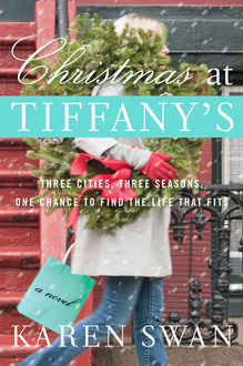 Christmas at Tiffany's, Karen Swan