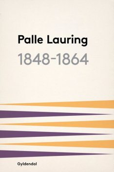 1848–1864, Palle Lauring