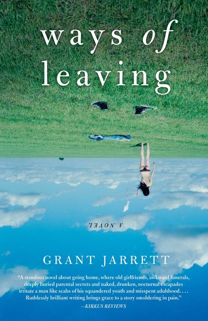 Ways of Leaving, Grant Jarrett