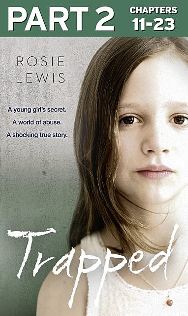 Trapped: Part 2 of 3, Rosie Lewis