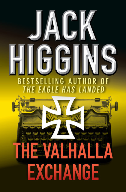 The Valhalla Exchange, Jack Higgins