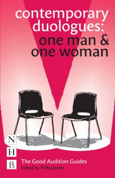 Contemporary Duologues: One Man & One Woman, Trilby James