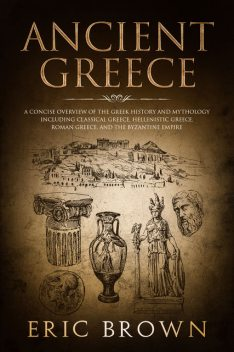 Ancient Greece, Eric Brown