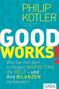 GOOD WORKS, Philip Kotler