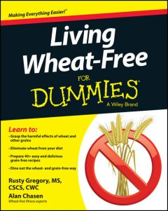 Living Wheat-Free For Dummies, Alan Chasen, Rusty Gregory