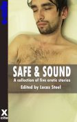 Safe and Sound, Eva Hore, Landon Dixon, Allex K Bell, J.M. Merrow, John Connor
