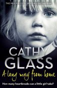 A Long Way from Home, Cathy Glass