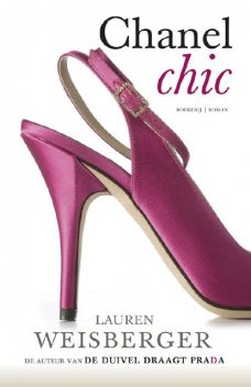 Chanel Chic, Lauren Weisberger