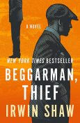 Beggarman, Thief, Irwin Shaw