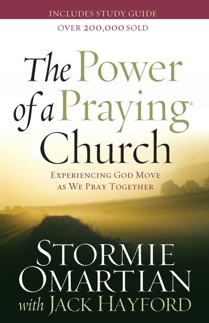 The Power of a Praying® Church, Jack Hayford, Stormie Omartian