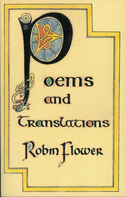 Poems and Translations, Robin Flower
